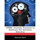 Aphid: Anomaly Processor In Hardware For Intrusion Detection