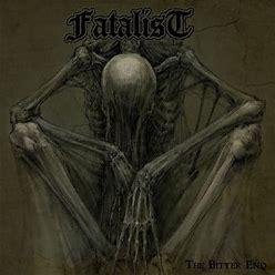 Fatalist - Bitter End
