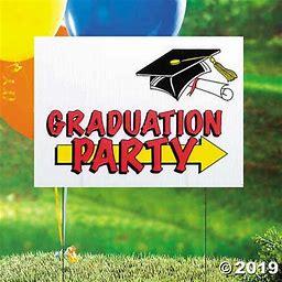 Graduation Party Yard Sign
