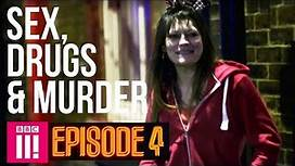 Christmas In Britain's Legal Red Light District   Sex, Drugs & Murder - Episode 4
