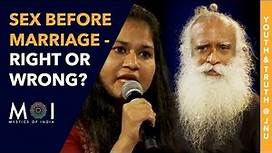 Sadhguru Answers Is It Wrong To Have Sex Before Marriage?   Youth and Truth @ JNU   Mystics of India