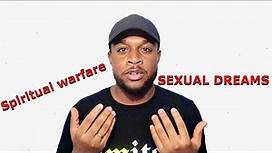 SEXUAL DREAMS And SPIRITUAL WARFARE   What Are They? Why Do I Have Them?