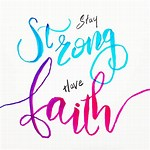 Stay Strong in the Faith